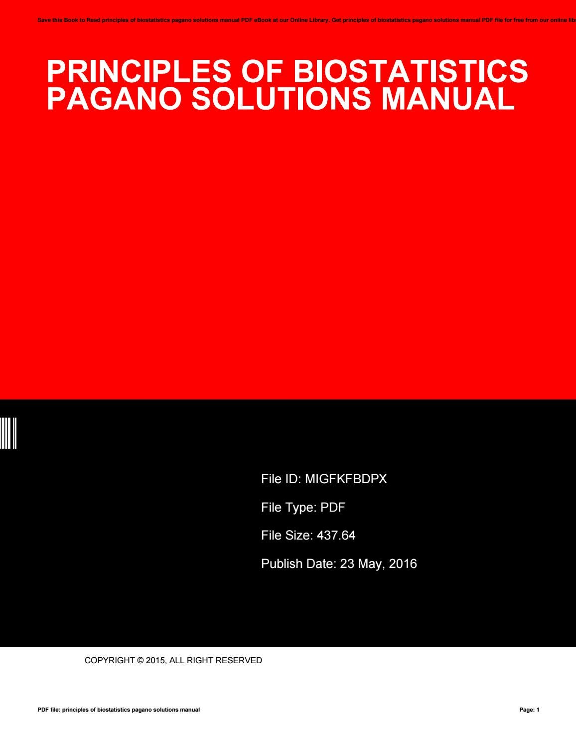 Principles of biostatistics pagano solutions manual by LouisLawson2001 -  issuu