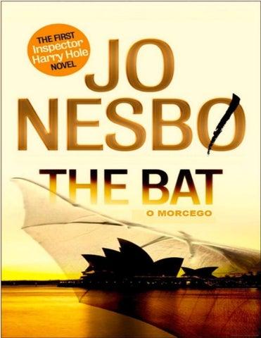 3a904b9644 O Morcego - Jo Nesbo by Fernanda Andre - issuu