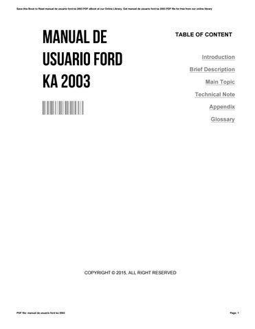 manual de usuario ford ka 2003 by earlrichardson1651 issuu rh issuu com ford ka 2003 manual online ford fiesta 2003 user manual pdf