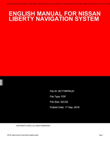 english manual for nissan liberty navigation system by rh issuu com Nissan In -Dash Navigation System Nissan In -Dash Navigation System