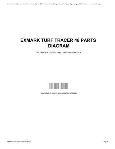 Exmark turf tracer 48 parts diagram by JustinAustin3148 - issuu
