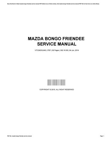 mazda bongo friendee service manual by justinaustin3148 issuu rh issuu com owner's manual mazda bongo mazda bongo service manual free download
