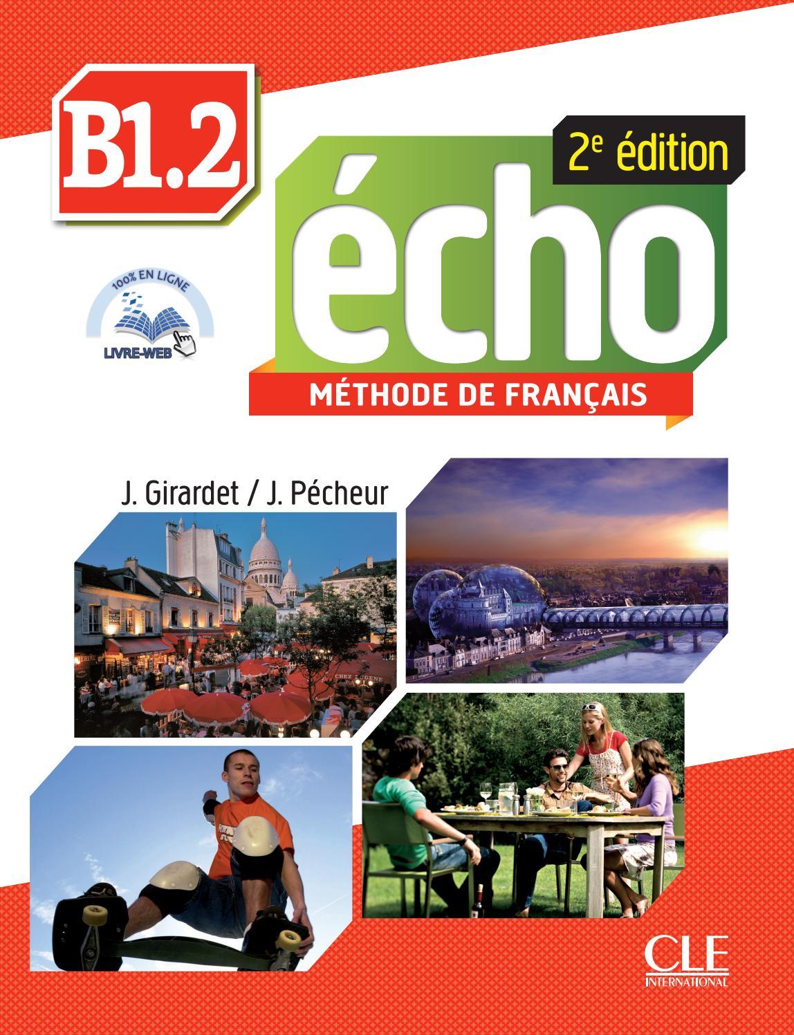 a440a6d36e1b62 Extrait d Echo B1.2 by CLE International - issuu