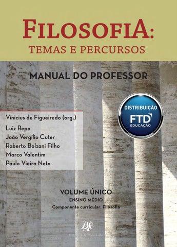 FilosofiA temas e percursos VOLUME ÚNICO ENSINO MÉDIO Componente  curricular  Filosofia 84c94c6afe
