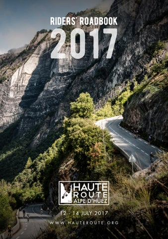 18230e107 Haute Route Alpe d Huez - Riders  Roadbook 2017 by Haute Route - issuu