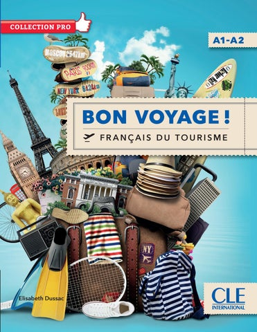 Extrait bon voyage a1 a2 by cle international issuu for Chambre de commerce francaise en thailande