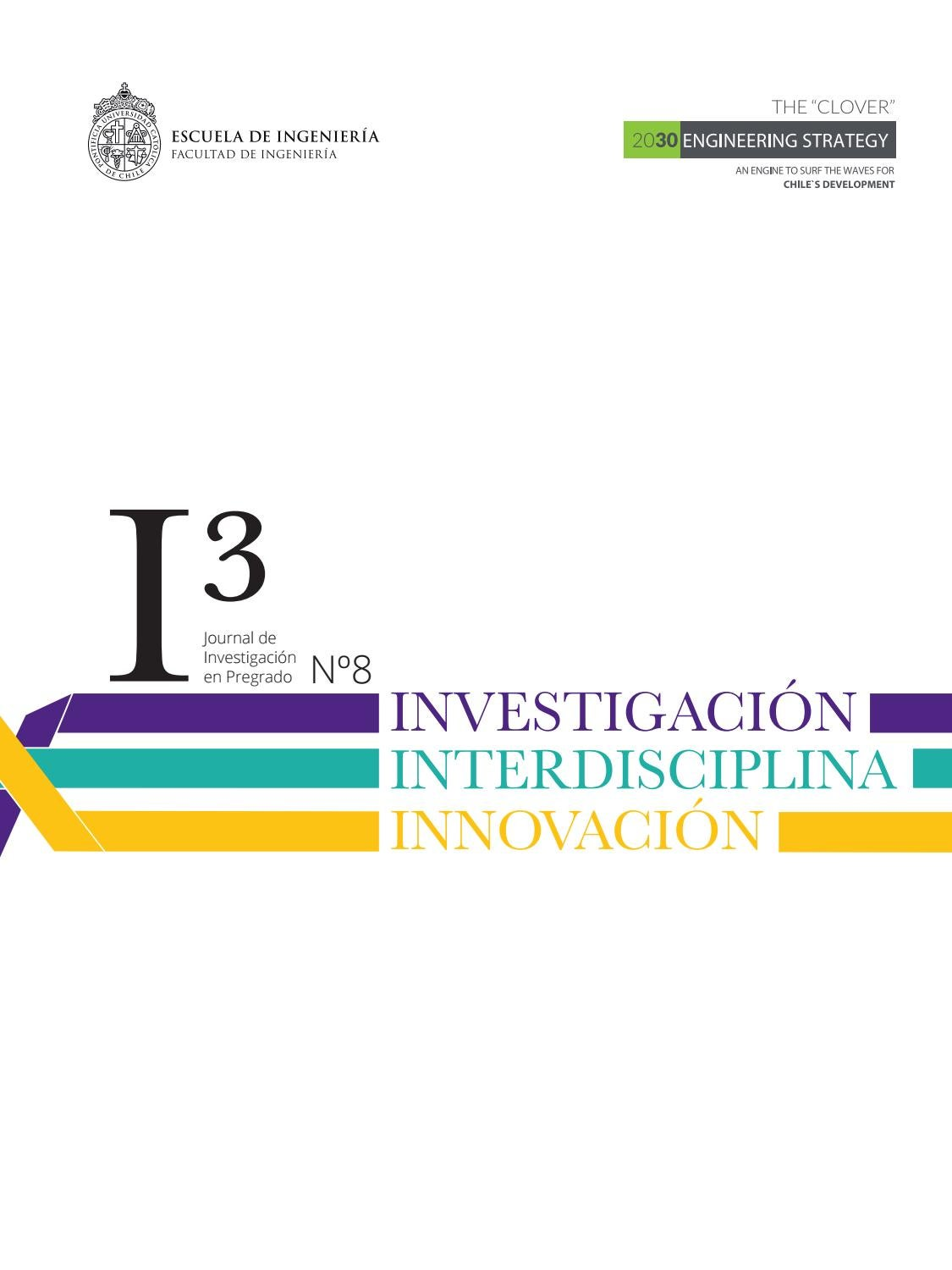 Journal i3 - Edición n°8 Escuela de Ingeniería UC by Ingenieria UC ...