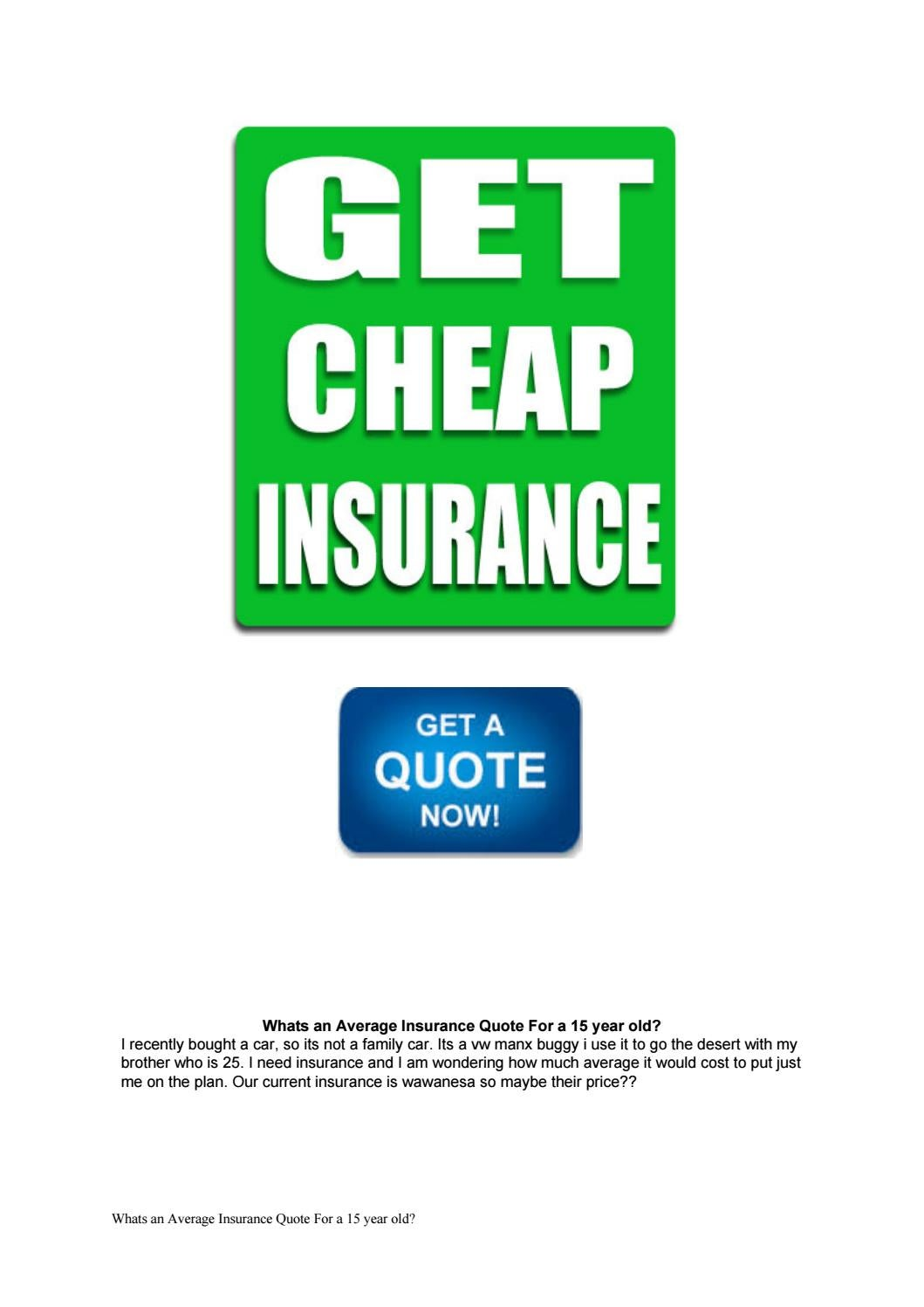 Wawanesa Car Insurance >> Whats An Average Insurance Quote For A 15 Year Old By