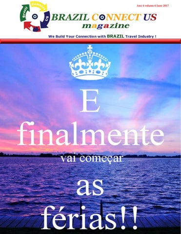 Brazil connect magazine ano 4 volume 06 june 2017 final by BRAZIL ... 04ee93a232
