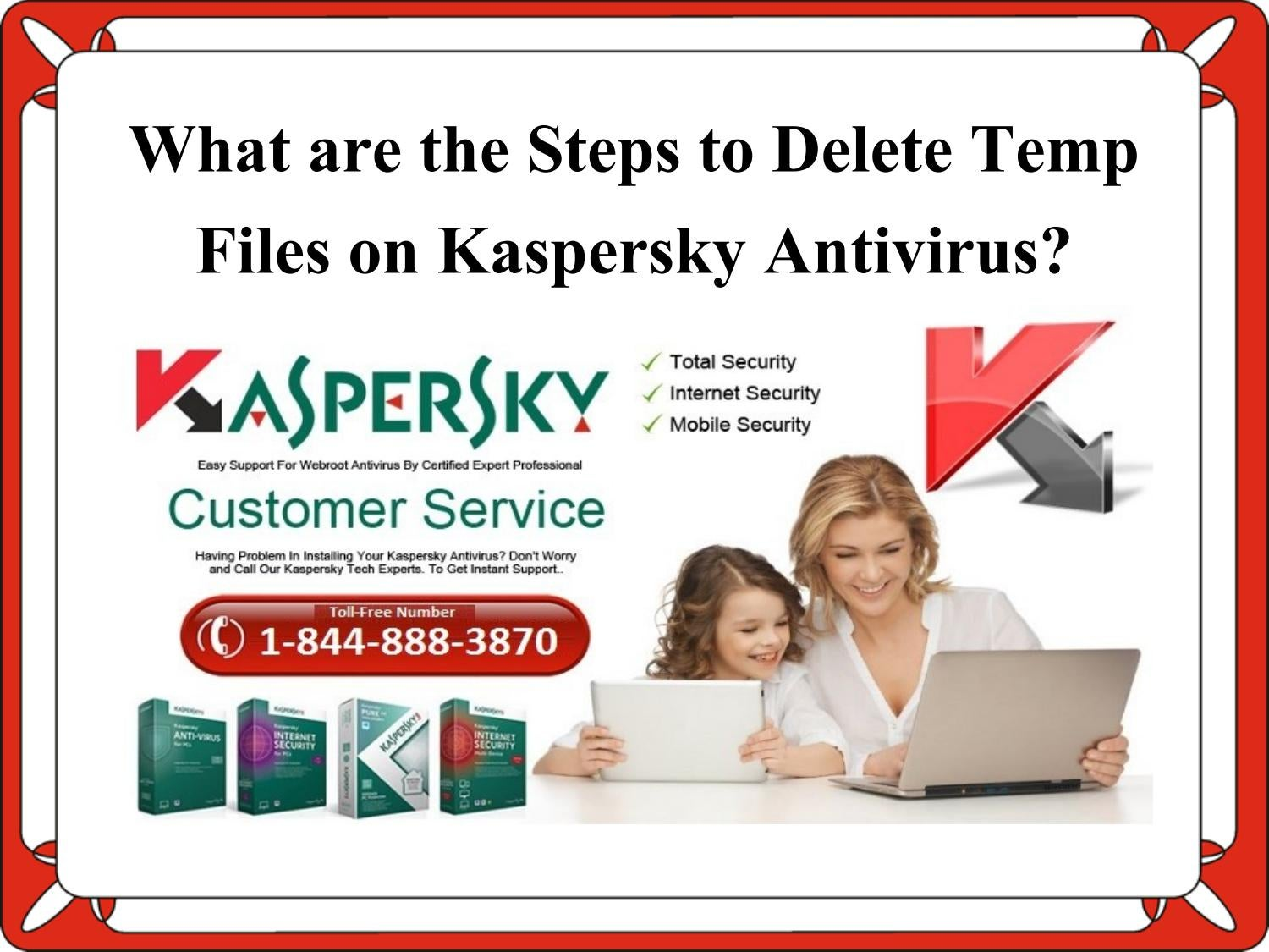 What are the steps to delete temp files on Kaspersky antivirus? by