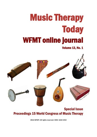 Music Therapy Today, Vol  13, No  1 (Special Issue) by World