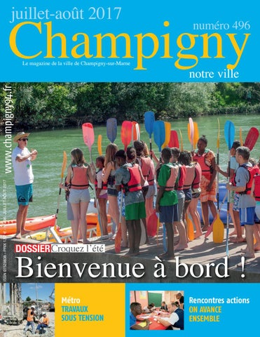 Champigny notre ville n° 496 - juillet-août 2017 by N R - issuu 1b2e273f5ee2
