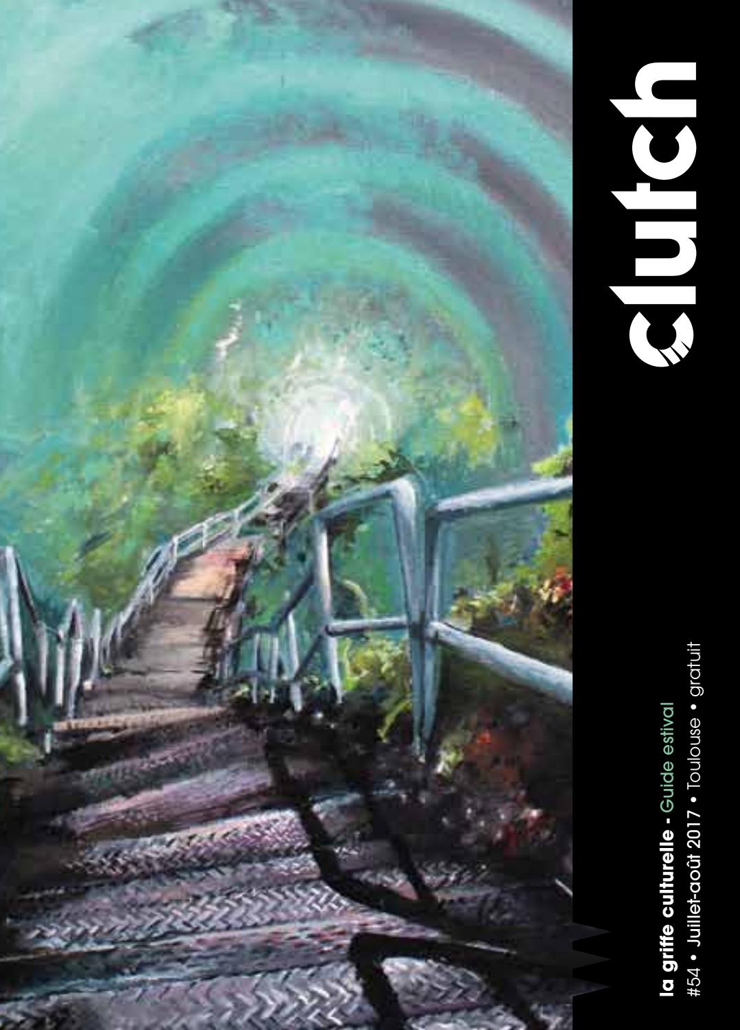 Clutch Toulouse été 2018 by Clutch Toulouse issuu