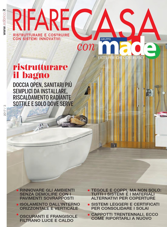 Rifare casa con made aprile 2017 by gruppo made issuu for Pannelli resistenti al fuoco per rivestimenti di case
