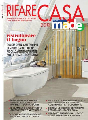 Rifare casa con made aprile 2017 by gruppo made issuu - Rinnovare il bagno senza rompere ...
