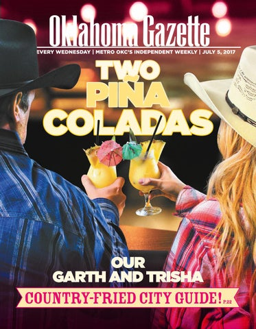reputable site 7908c 172e2 Garth and Trisha Country-Fried City Guide by Oklahoma Gazette - issuu