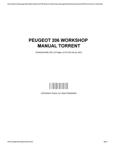 Peugeot 206 and workshop service repair manual.