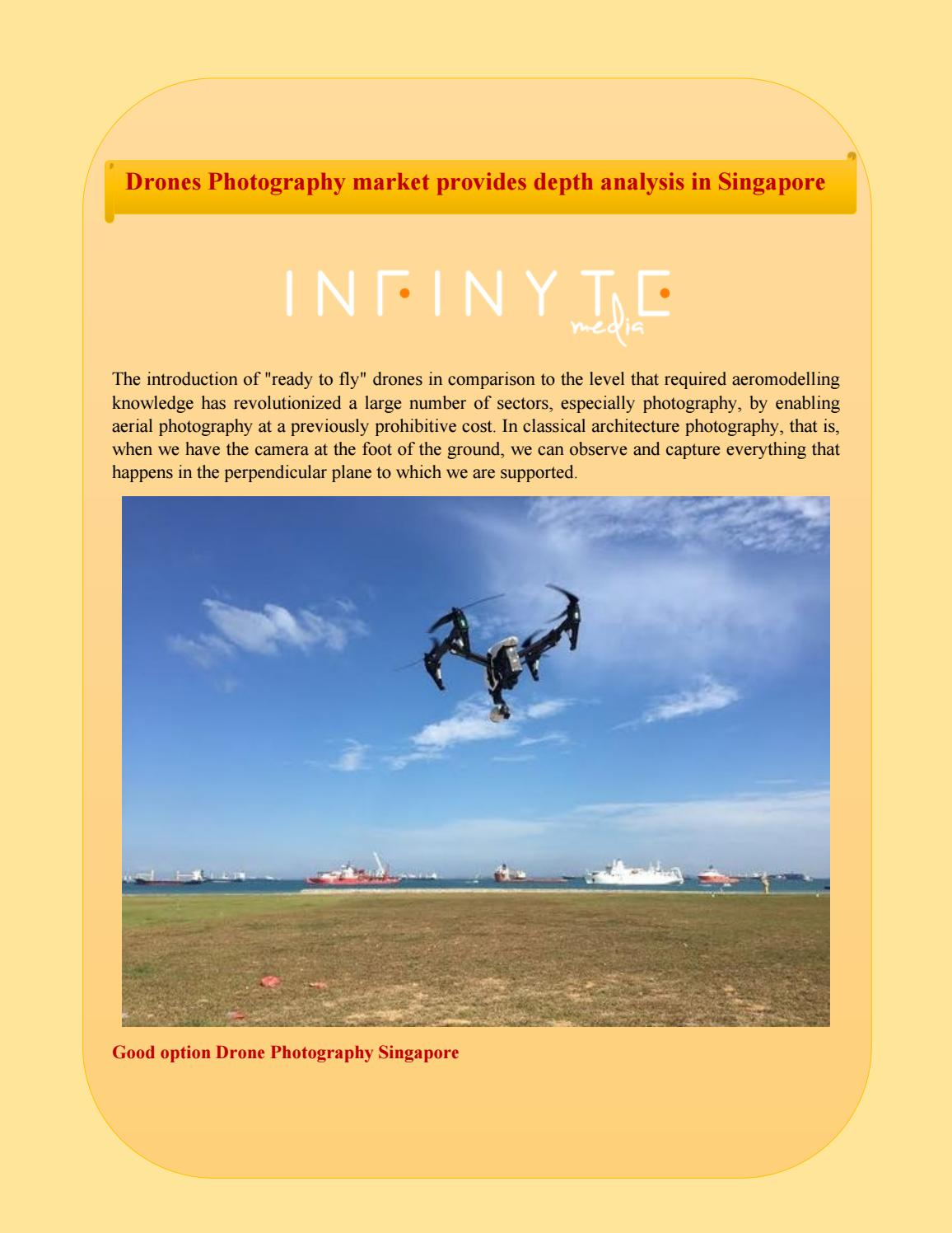 Drones Photography Market Provides Depth Analysis In Singapore By Singapore Aerial Photography Issuu