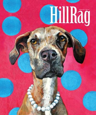 Hill Rag Magazine July 2017 By Capital Community News Issuu