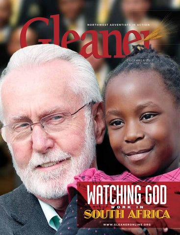 Gleaner December 2012 By Gleaner Northwest Adventists In Action