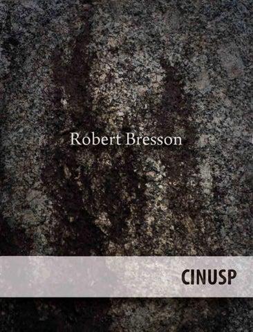 Bresson livro s by CINUSP Paulo Emílio - issuu 81a3e126aafae