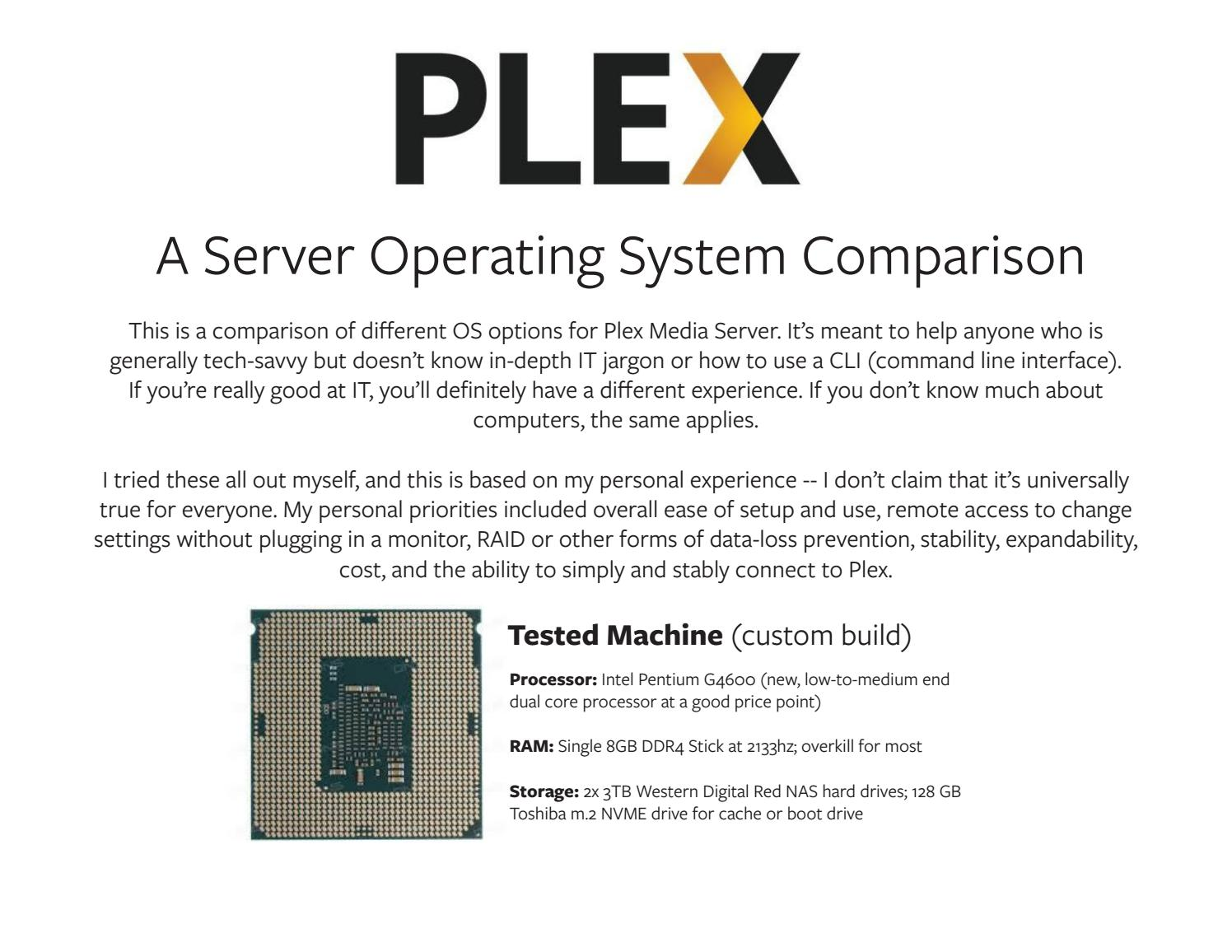 Which Operating System is Best For Your Plex Media Server? by Scotty