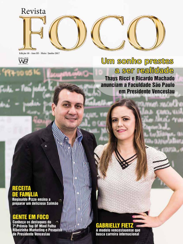 aa6b4d9c0 Revista Foco - Maio/Junho 2017 by Wagner Bueno - issuu