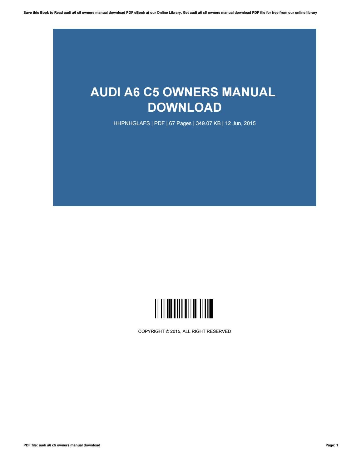 audi a6 c5 owners manual download by timothy issuu rh issuu com c5 owners workshop  manual c5 owners manual pdf