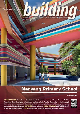 196dcd641cd8 Nanyang Primary School Singapore ARCHITECTURE First University of Central  Asia campus opens in Naryn  The new Raffles American School campus in  Iskandar