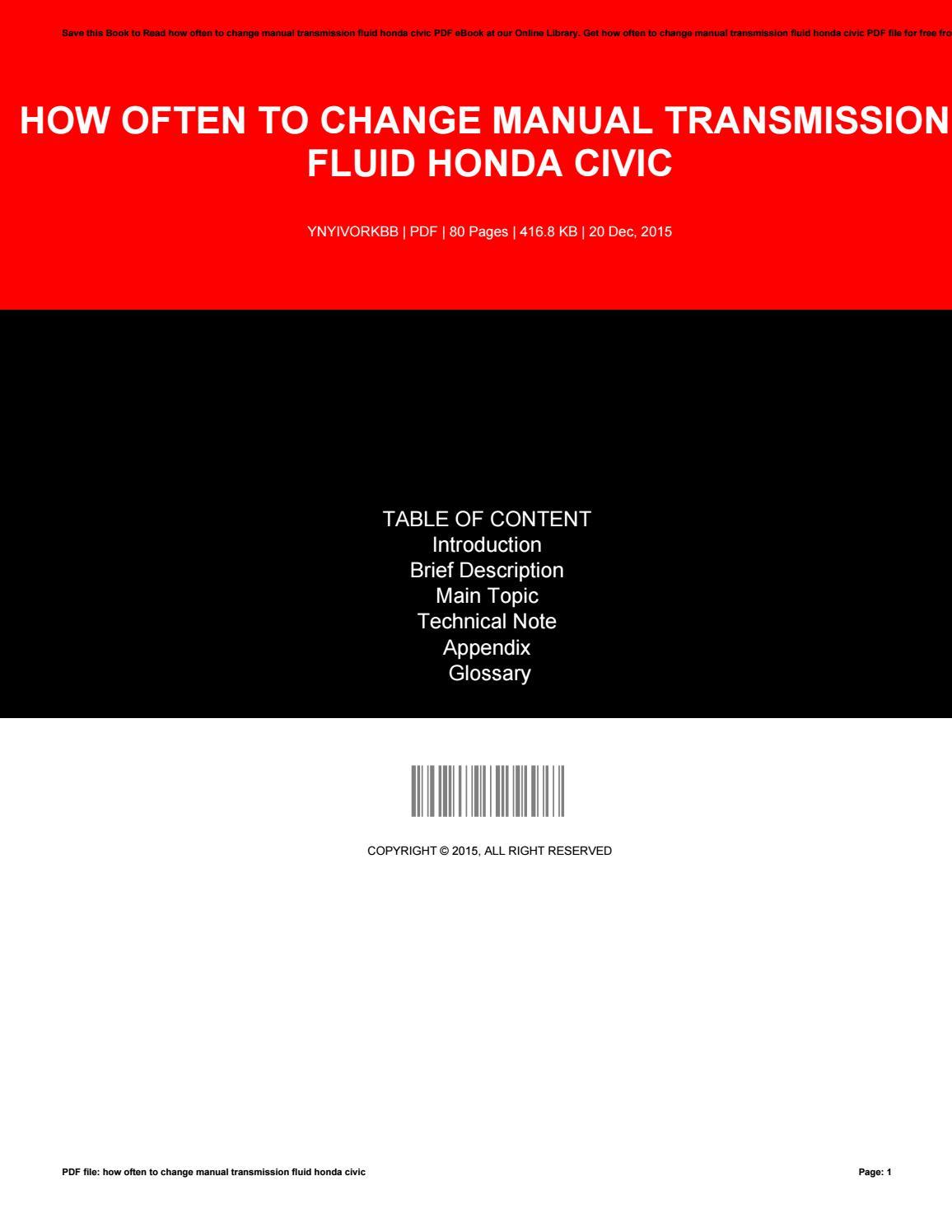 How often to change manual transmission fluid honda civic by MaryCoker2883  - issuu