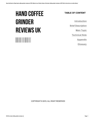 Hand Coffee Grinder Reviews Uk By Eugene Issuu
