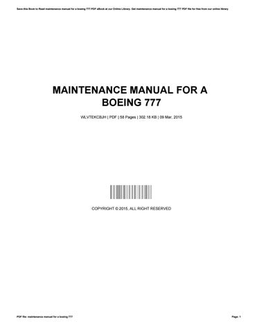 Maintenance manual for a boeing 777 by thomashurd3097 issuu save this book to read maintenance manual for a boeing 777 pdf ebook at our online library get maintenance manual for a boeing 777 pdf file for free from fandeluxe Choice Image