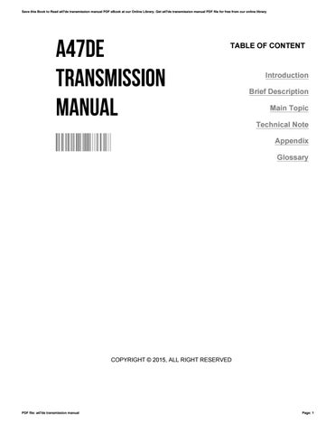 a47de transmission manual by justinblue4528 issuu rh issuu com 6-Speed Manual Transmission Dual-Clutch Transmission