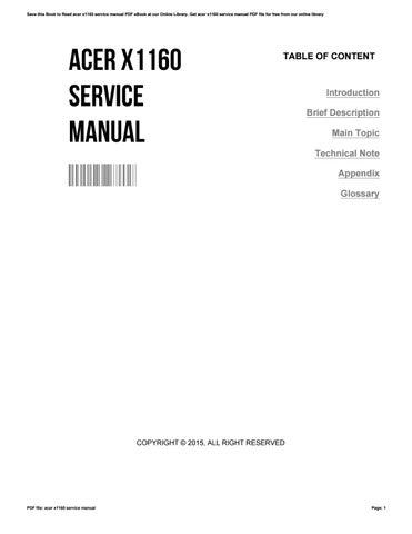 acer x1160 service manual by justinblue4528 issuu rh issuu com Acer Aspire V5 User Manual Acer Tablet Manual