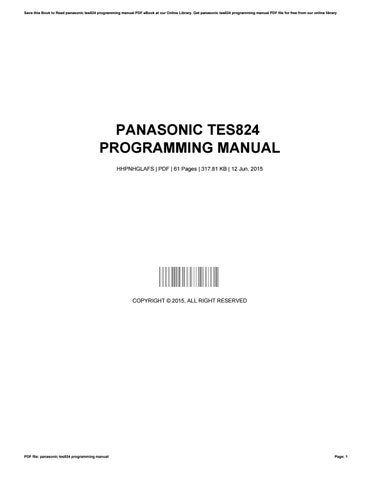 panasonic tes824 programming manual by russelcarr2272 issuu rh issuu com panasonic kx tes824 programming manual pdf en francais kx-tes824 programming manual pdf