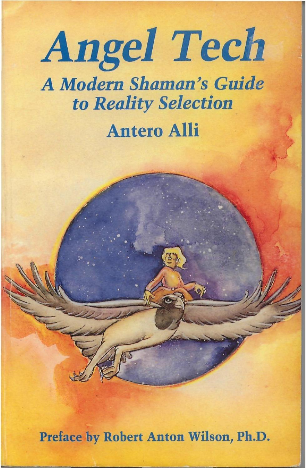 antero alli] angel tech a modern shaman's guide by Ranjan