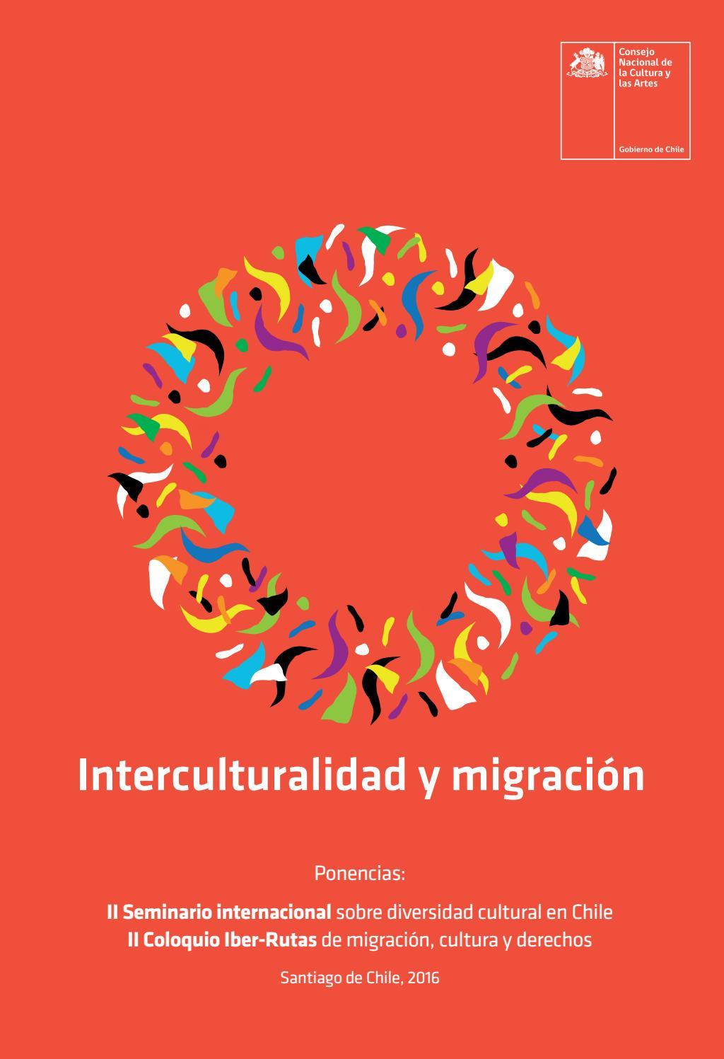 Interculturalidad y migración by Ministerio de las Culturas, las ...