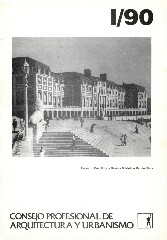 Consejo Profesional de Arquitectura y Urbanismo. -- no. 1 (jun. 1990 ...