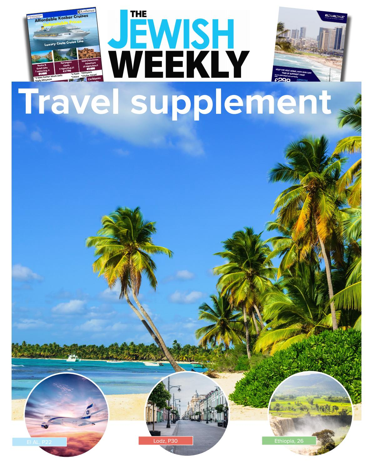 Jewish weekily final travel by The Jewish Weekly - issuu