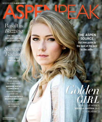 b976c5d2a9fc Aspen Peak - 2017 - Issue 1 - Summer by MODERN LUXURY - issuu