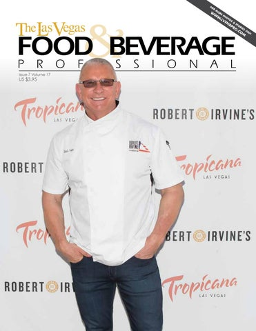 July 2017 The Las Vegas Food Beverage Professional By The Las
