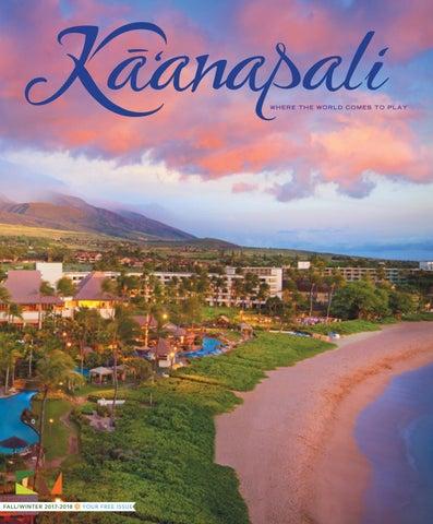 b270e31c48 Kaʻanapali Magazine Fall Winter 2017-2018 by Maui No Ka  Oi Magazine ...