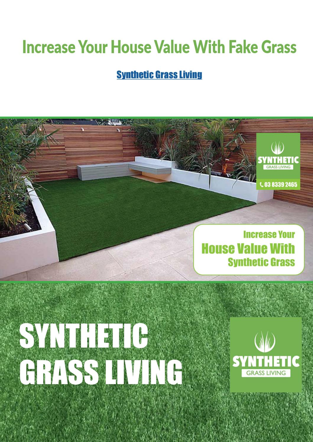 Increase Your House Value With Synthetic Grass By Travis