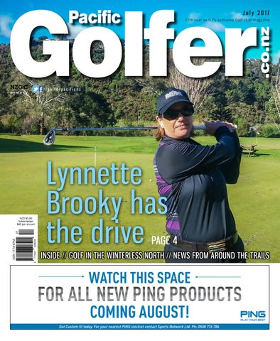 3eda17aa43f6b6 July 2017 12th year as NZâ  x20AC   x2122 s exclusive Golf club magazine
