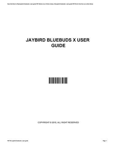 Jaybird Bluebuds X User Guide By Steven Issuu
