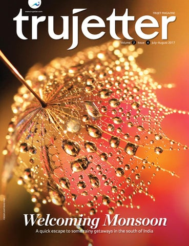 Trujetter July Aug 2017 by Maxposure Media Group Pvt Ltd - issuu