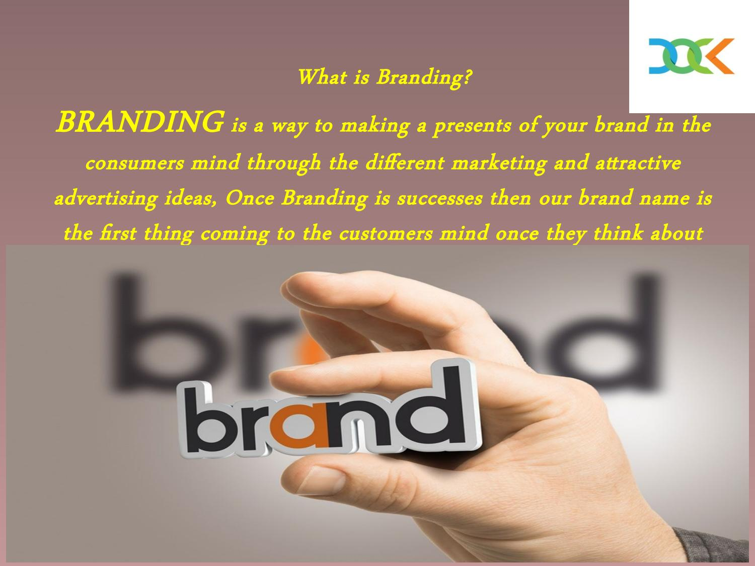 branding advertising and brand Access our exclusive online marketing resources such as brand the last decade of the field of marketing than branding that marketingprofs:.