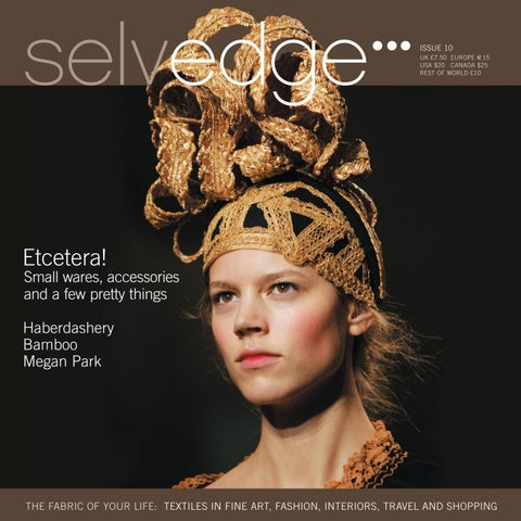 45573d5201764c 10 Etcetera by Selvedge Magazine - issuu