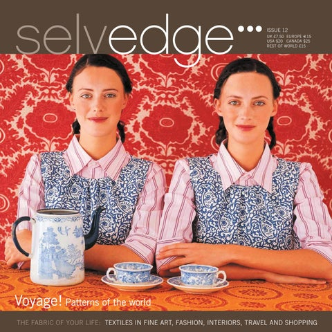 93a13021bd86 12 Voyage by Selvedge Magazine - issuu