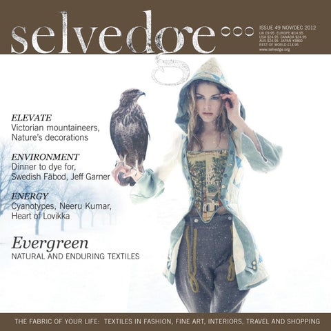 1cd9c39d0a 49 Evergreen by Selvedge Magazine - issuu